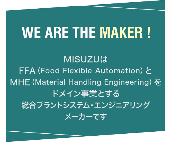 WE ARE THE MAKER !